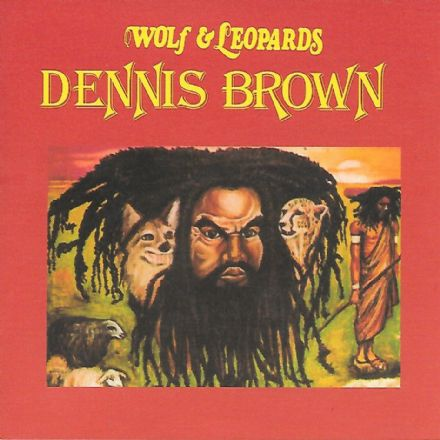 Dennis Brown - Wolf & Leopards (DEB Music / Badda Music) LP